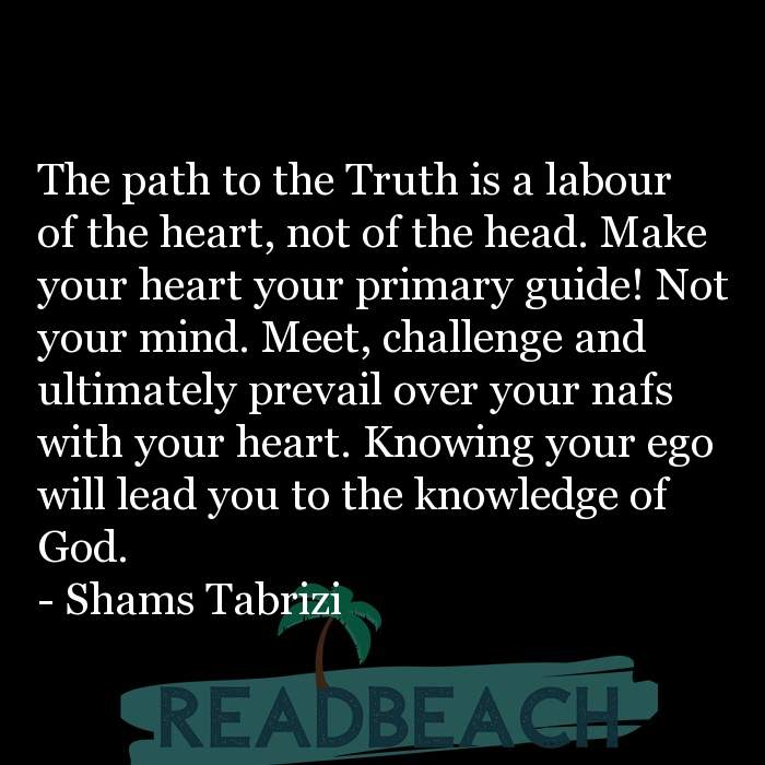 7 Knowledge Quotes with Pictures 📸🖼️ - The path to the Truth is a labour of the heart, not of the head. Make your hea
