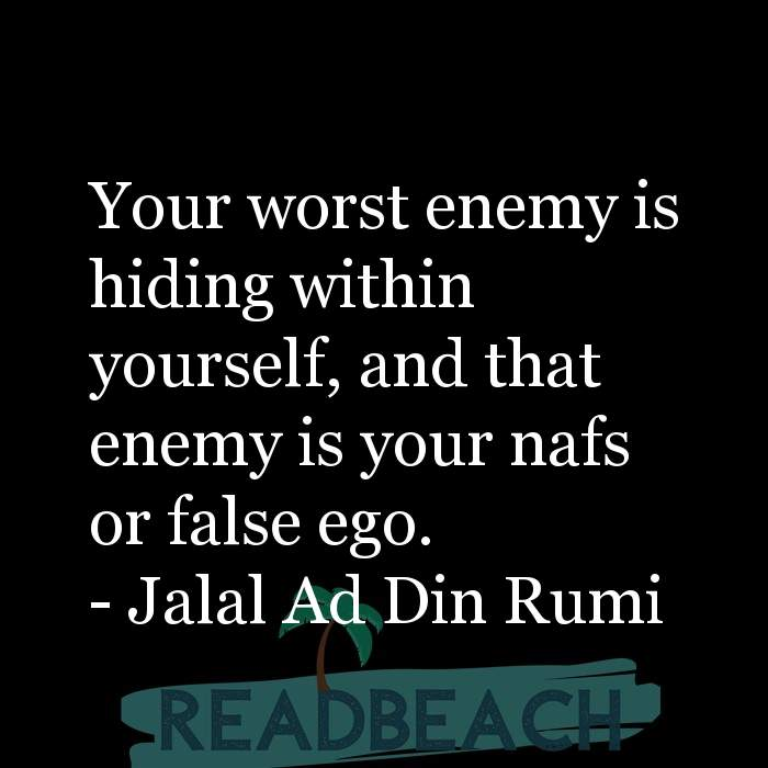 28 Fake Quotes with Pictures 📸🖼️ - Your worst enemy is hiding within yourself, and that enemy is your nafs or false e