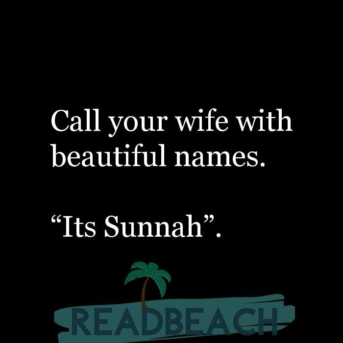 16 Nikah Quotes with Pictures 📸🖼️ - Call your wife with beautiful names. ?Its Sunnah?.