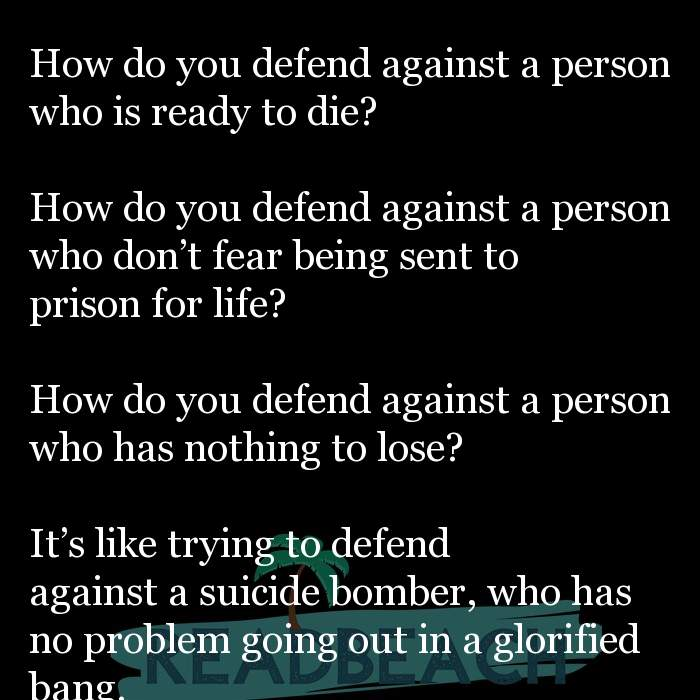 62 Eat Quotes with Pictures 📸🖼️ - How do you defend against a person who is ready to die? How do you defend again