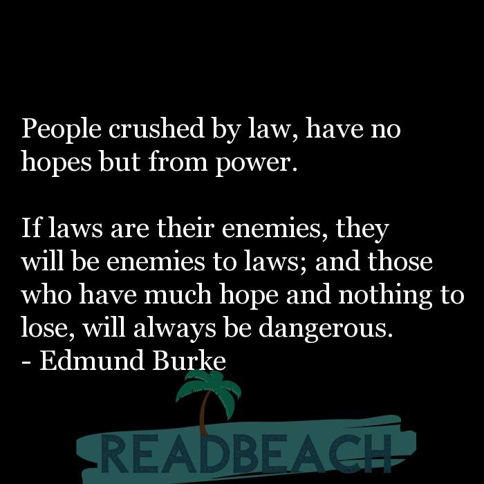 2 Danger Quotes with Pictures 📸🖼️ - People crushed by law, have no hopes but from power. If laws are their enemie