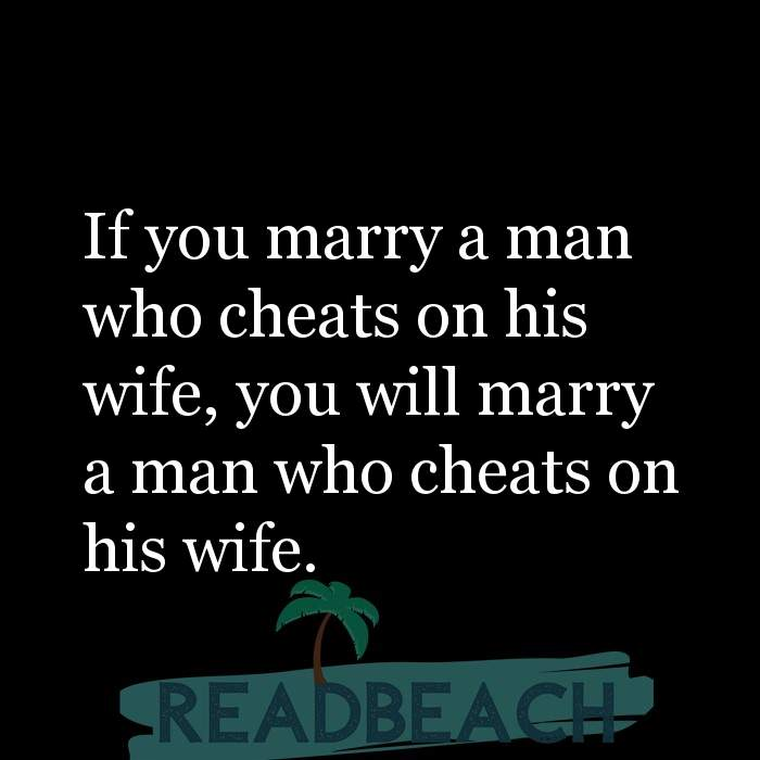 Wife cheats when man you with on a his Does a