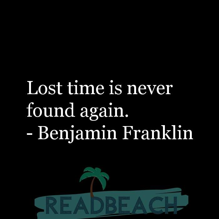 33 Time Quotes with Pictures 📸🖼️ - Lost time is never found again.