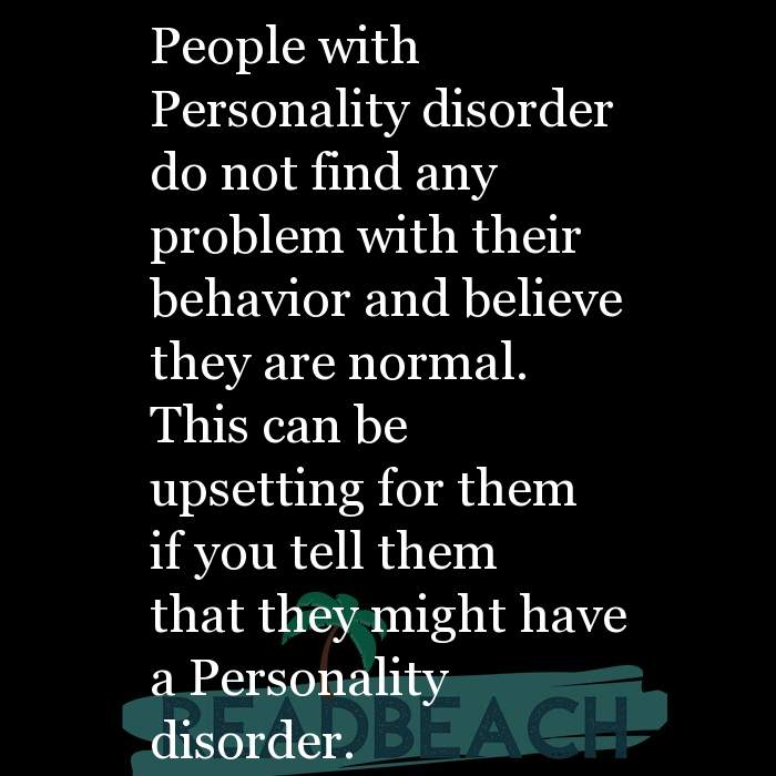 24 Personality Quotes with Pictures 📸🖼️ - People with Personality disorder do not find any problem with their behavio