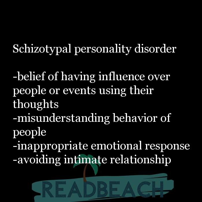 24 Personality Quotes with Pictures 📸🖼️ - Schizotypal personality disorder -belief of having influence over people