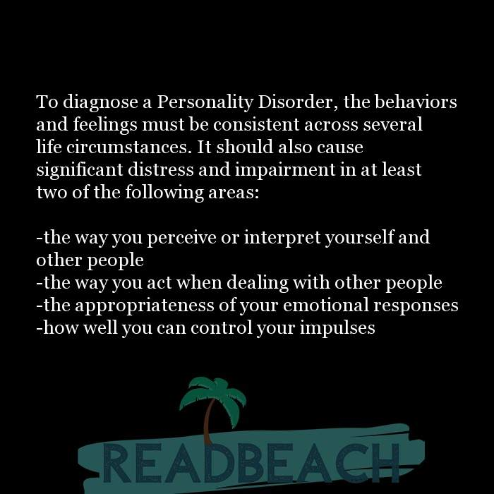 24 Personality Quotes with Pictures 📸🖼️ - To diagnose a Personality Disorder, the behaviors and feelings must be cons