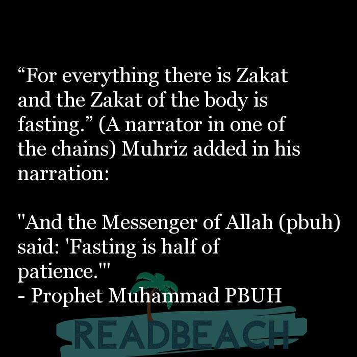 "20 Patience Quotes with Pictures 📸🖼️ - ""For everything there is Zakat and the Zakat of the body is fasting."" (A n"