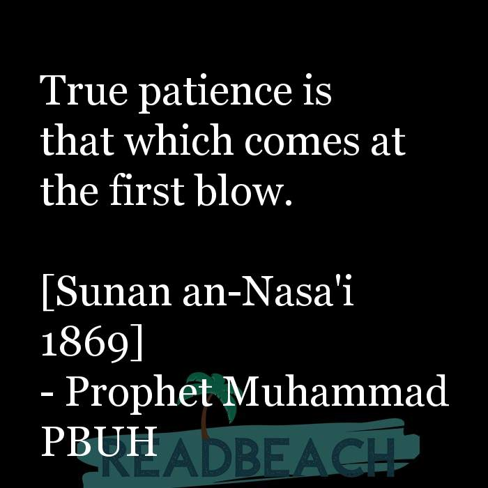 24 Sabar Quotes in English with Pictures 📸🖼️ - True patience is that which comes at the first blow. [Sunan an-Nasa