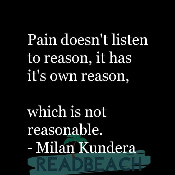 9 Hitting Rock Bottom Quotes with Pictures 📸🖼️ - Pain doesn't listen to reason, it has it's own reason, which is n