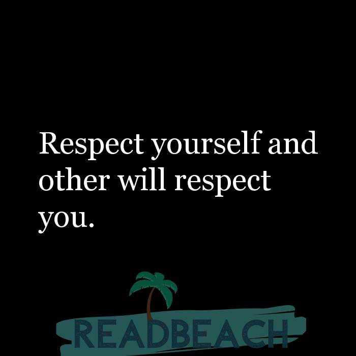 Motivational BBW Quotes | Plus Size Women - Respect yourself and other will respect you.