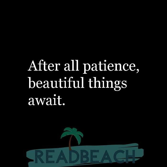 24 Sabar Quotes in English with Pictures 📸🖼️ - After all patience, beautiful things await.