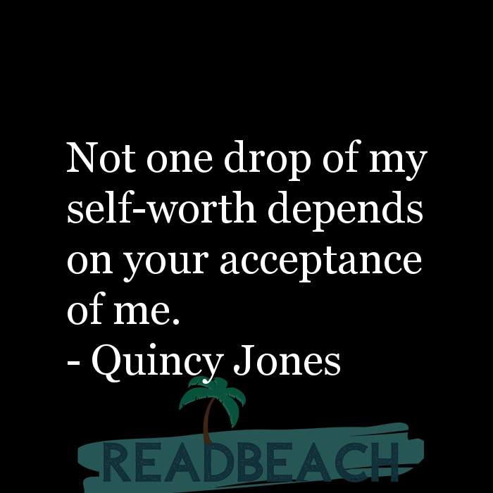 Motivational BBW Quotes | Plus Size Women - Not one drop of my self-worth depends on your acceptance of me.