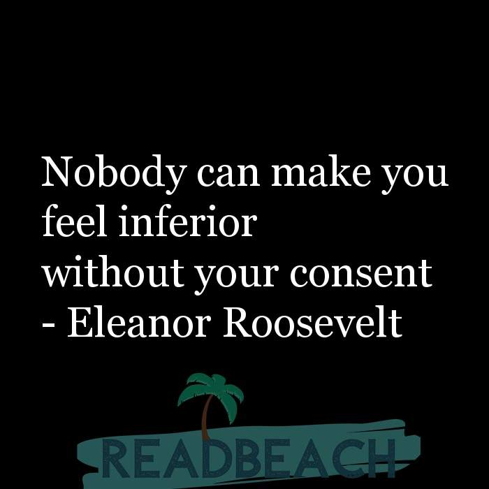 Motivational BBW Quotes | Plus Size Women - Nobody can make you feel inferior without your consent