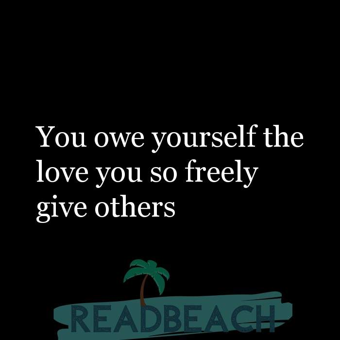 Motivational BBW Quotes | Plus Size Women - You owe yourself the love you so freely give others