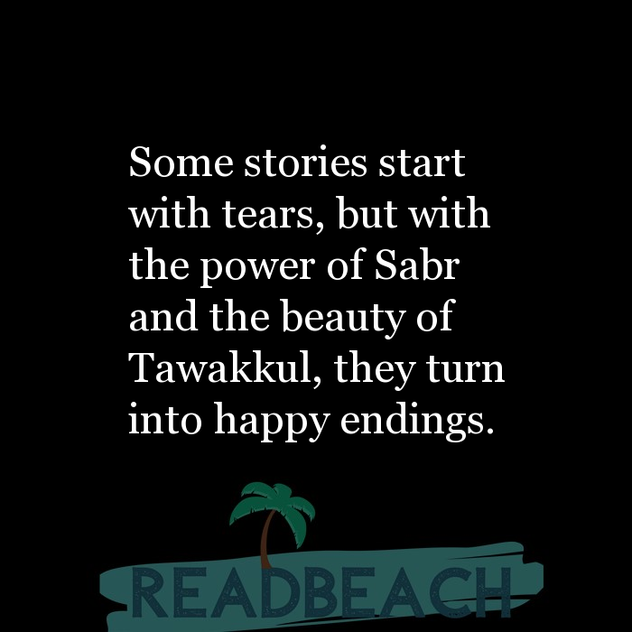 24 Sabar Quotes in English with Pictures 📸🖼️ - Some stories start with tears, but with the power of Sabr and the beau