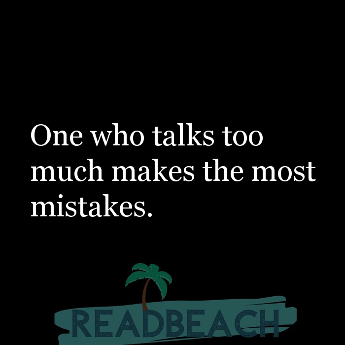 7 Talking Alot Quotes with Pictures 📸🖼️ - One who talks too much makes the most mistakes.