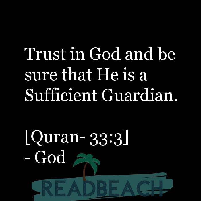 12 Trust Quotes with Pictures 📸🖼️ - Trust in God and be sure that He is a Sufficient Guardian. [Quran- 33:3]