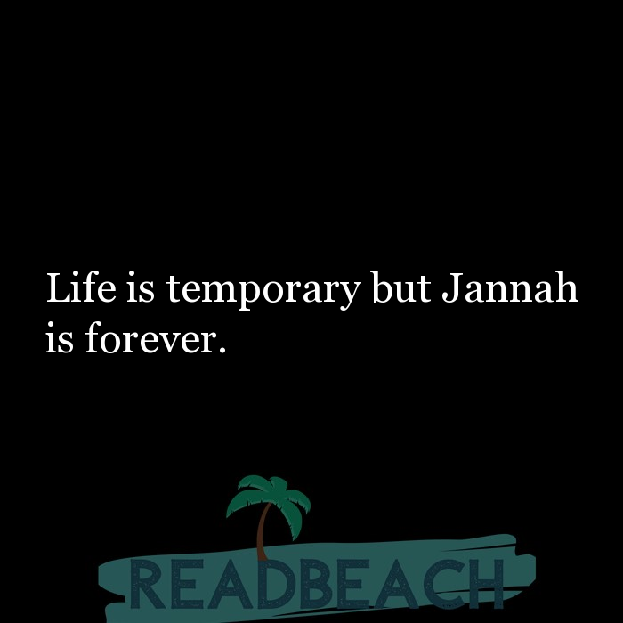 43 Eve Quotes with Pictures 📸🖼️ - Life is temporary but Jannah is forever.