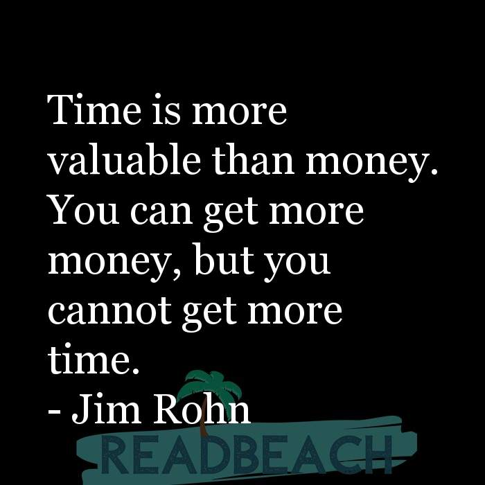 33 Time Quotes with Pictures 📸🖼️ - Time is more valuable than money. You can get more money, but you cannot get more