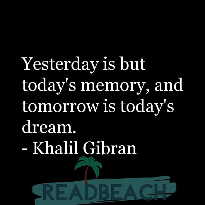 33 Time Quotes with Pictures 📸🖼️ - Yesterday is but today's memory, and tomorrow is today's dream.