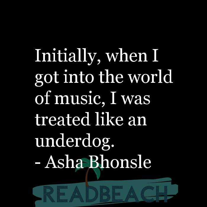 26 Dog Quotes with Pictures 📸🖼️ - Initially, when I got into the world of music, I was treated like an underdog.