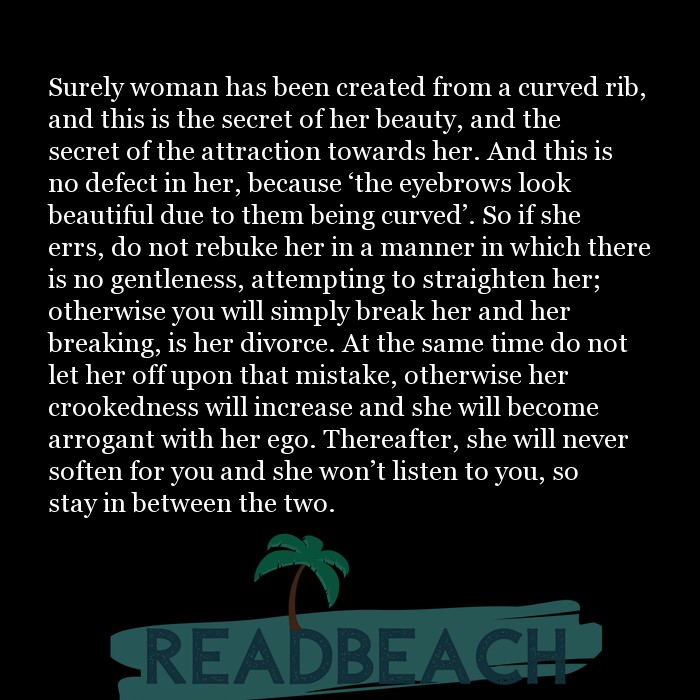 29 Islamic Quotes For Husband with Pictures 📸🖼️ - Surely woman has been created from a curved rib, and this is the se