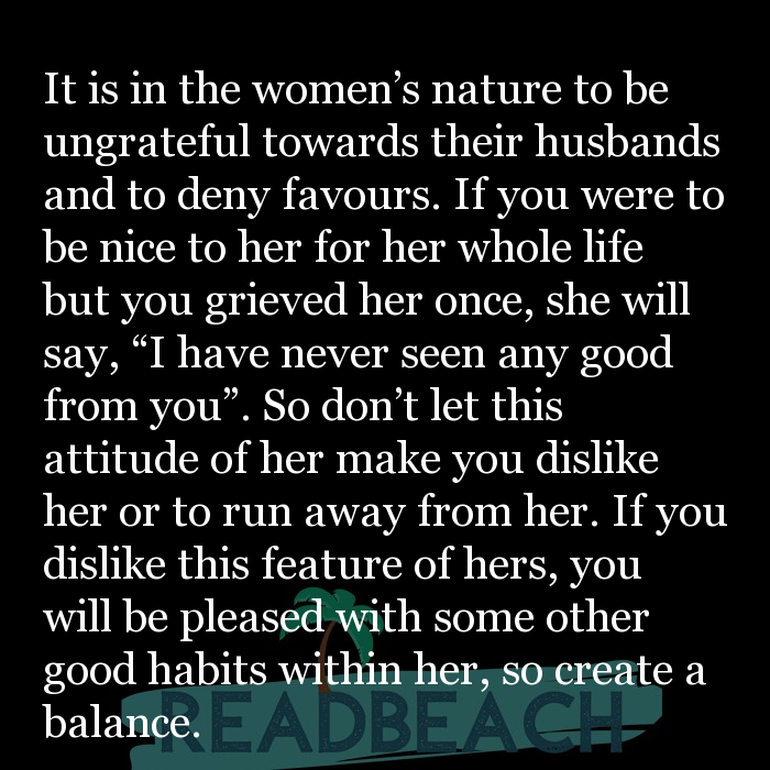 1 Good Habit Quotes with Pictures 📸🖼️ - It is in the women's nature to be ungrateful towards their husbands and to