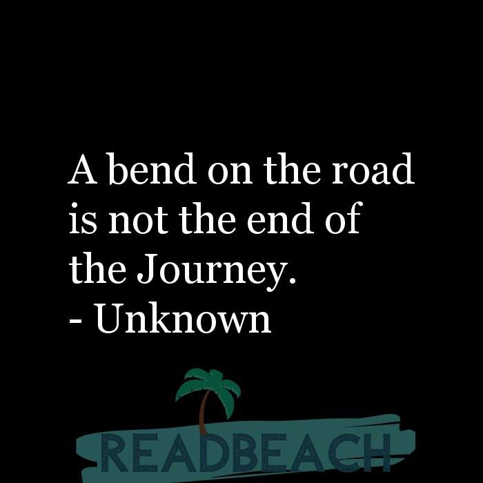 43 Eve Quotes with Pictures 📸🖼️ - A bend on the road is not the end of the Journey.